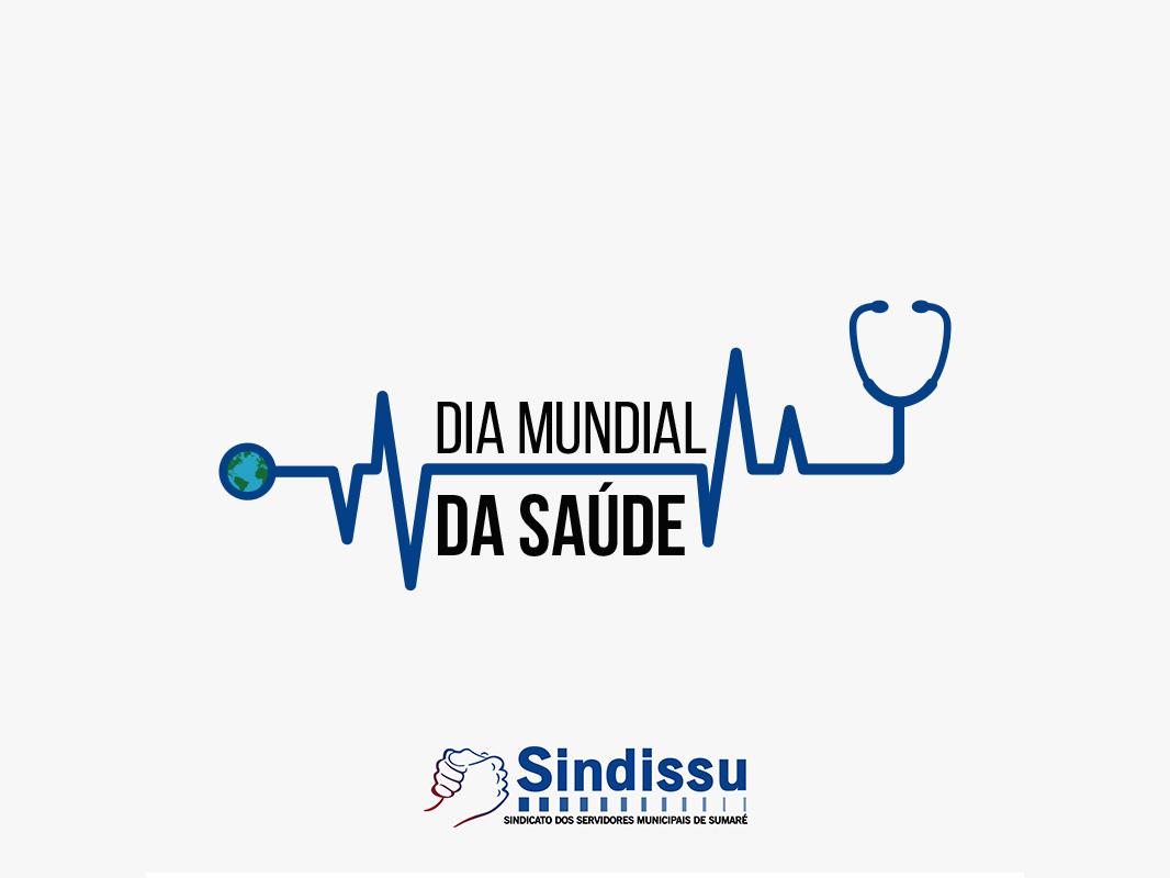 7 de Abril: Dia Mundial da Saúde